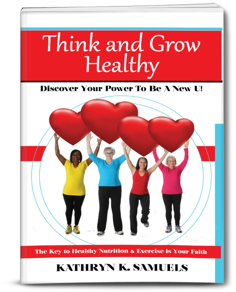 Image of the book Think and Grow Healthy by Kathryn Samuels.